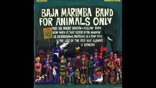 Las Mananitas (12/12) / For Animals Only (Baja Marimba Band)