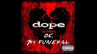 Dope - My Funeral   ( No Regrets ) + Lyrics