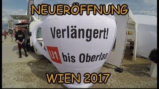 🚂 U1 Wien Verlängerung Oberlaa Eröffnung 2017 😁