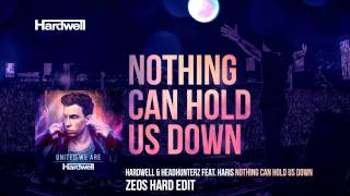 Hardwell & Headhunterz Feat. Haris - Nothing Can Hold Us Down (Zeos Hard Mix)