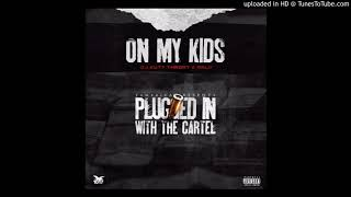 Ralo - On My Kids (Official Audio)