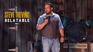 Steve Treviño Relatable - Pt 1