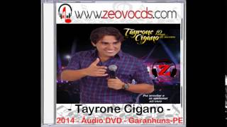 Tayrone Cigano - Ex Mulher (Ao Vivo) - 2014