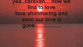 caravan lyrics   YouTube