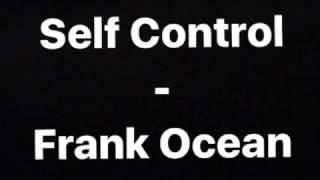 Frank Ocean - Self Control (cover)