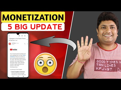 YouTube 5 New Update 2021 | Changes to Youtube's Terms of service Email | Monetization & Ad Revenue