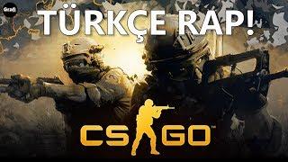 CS GO – Türkçe Rap