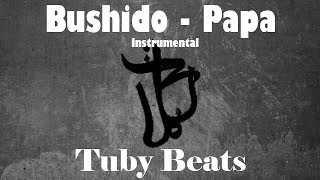 Bushido - PAPA Instrumental (Reprod. Tuby Beats)🈯️BLACK FRIDAY🈯️