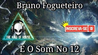 Fogueteiro Ft Leandrinho - E O Som No 12 (Original Mix)