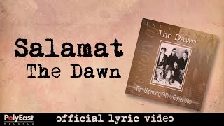 The Dawn - Salamat - (Lyric Video)