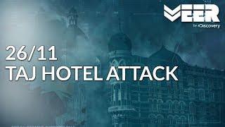 Operation Black Tornado - Part 2 | 26/11 Taj Hotel Attack | Battle Ops | Veer by Discovery width=