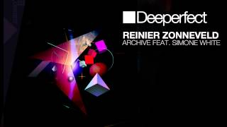 Reinier Zonneveld - Archive Feat. Simone White (Taster Peter Remix) [Deeperfect]