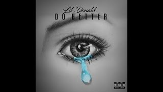 Lil Donald - Do Better - @IamlilDonald  - Hip Hop Never Sleeps