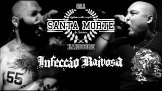 """SANTA MORTE - """"Tenha fé"""" feat. Rafael Camelo [INFECÇÃO RAIVOSA]"""