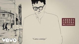 Andrés Cepeda - Canta Conmigo (Cover Audio)