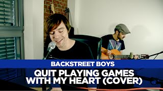 Quit Playing Games With My Heart - Backstreet Boys - Acoustic Cover - Guitar - Piano