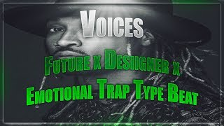 FREE Future x Desiigner x Emotional Trap Type Beat 2017 - Voices (Young Gray Beats) | Free Type Beat
