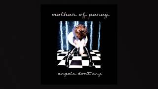 Mother of Percy - Angels don't cry.mp4