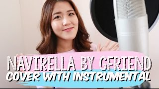 Navillera 너 그리고 나 by GFRIEND Cover with Instrumental | thatxxRin