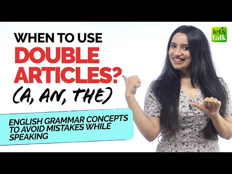 Repetition Of Articles In English | When To Use Double Articles (a, an, the) | English Grammar