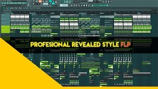 Professional EDM/Big Room style:  FLP REVEALED STYLE (HARDWELL/PITCHBACK/W&W)