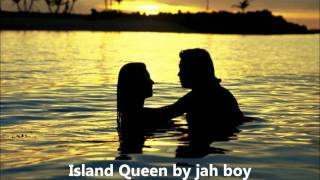 island queen by jah boy.wmv