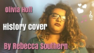 Olivia Holt History Cover By (Rebecca Southern)