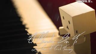 'El mundo sin ti'   INSTRUMENTAL HIP HOP MELANCOLICO (videos lyrics) 2016