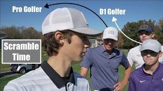 Playing Scramble With A Pro Golfer and D1 Golfer - GM GOLF