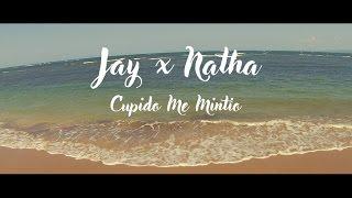 Cupido Me Mintió (Jay & Natha) Video- Preview-