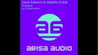 Faruk Sabanci & Nurettin Colak - Puskevit (Original Mix) [Arisa Audio]