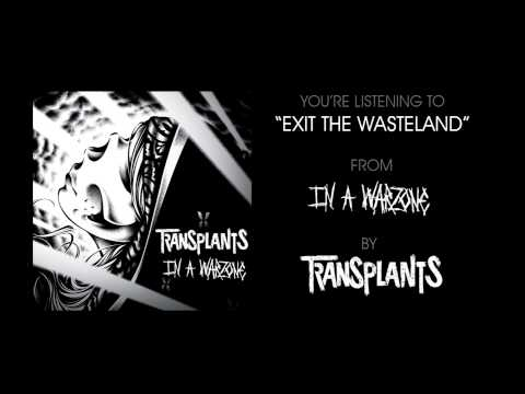 transplants-exit-the-wasteland-full-album-stream-epitaphrecords