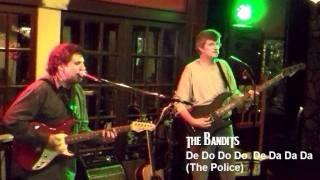 De Do Do Do De Da Da Da (The Police)  covered by The BANDiTS (Columbia, SC)