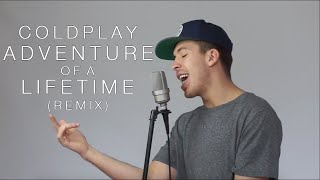 Adventure Of A Lifetime - Coldplay (ft. Austin Awake)