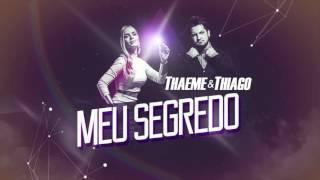 Thaeme & Thiago - Meu Segredo | Esquenta DVD Ethernize
