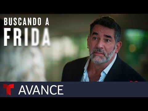Buscando a Frida | Adelanto exclusivo de Buscando A Frida | Telemundo Novelas