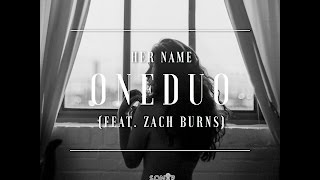 Her Name (feat. Zach Burns) [YourEDM Premiere]