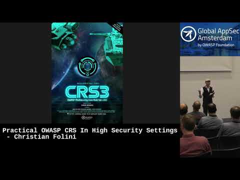 Practical OWASP CRS In High Security Settings - Christian Folini