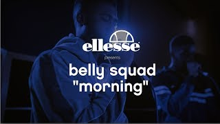 Belly Squad - Morning | ellesse Make it Music