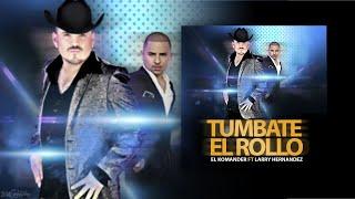 TUMBATE EL ROLLO - El Komander ft. Larry Hernandez (2014) ESTUDIO