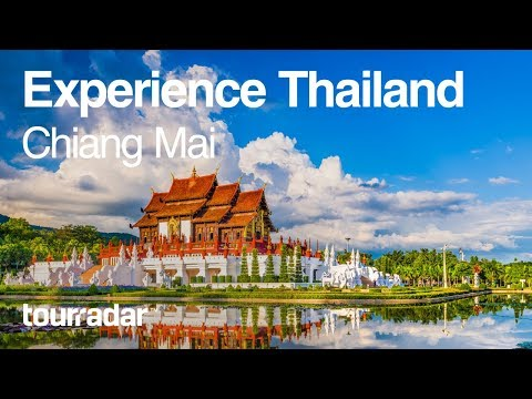 Experience Thailand: Chiang Mai