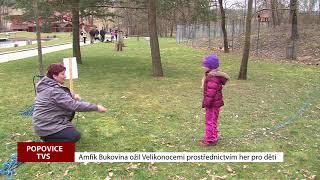 TVS: Popovice - Velikonoce v Amfíku Bukovina