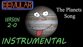 Bemular - The Planets Song (instrumental) (2.0 version)