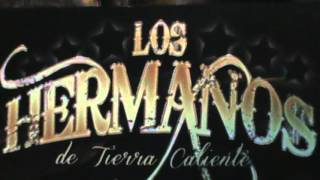 """Los Hermanos de Tierra Caliente """"El Asencor'"""