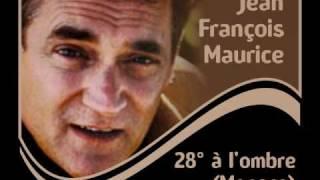 Jean François Maurice - 28° à l'ombre (Monaco)