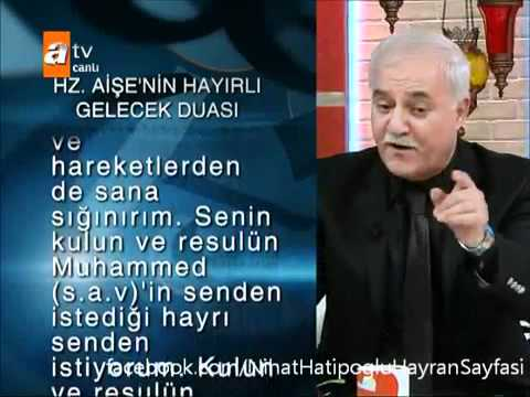 Nihat Hatipoglu- Hazreti Aise'nin(R.A.)hayir duasi