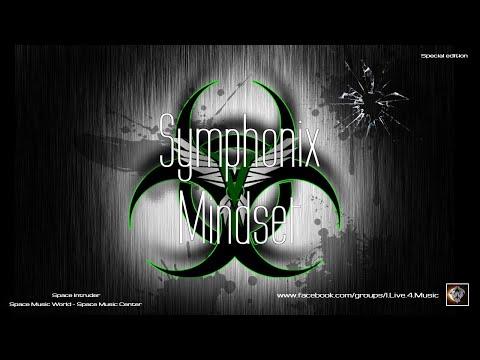 ✯ Symphonix - Mindset (Extended Master Mix. by: Space Intruder) edit.2k21