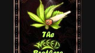 The Weed Brothers-Planta Cresce