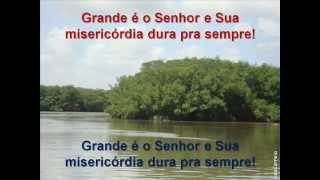 Grande é o Senhor (Prisma Brasil).