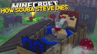 Minecraft IS THIS THE END??? - HOW SCUBA STEVE DIES!!!